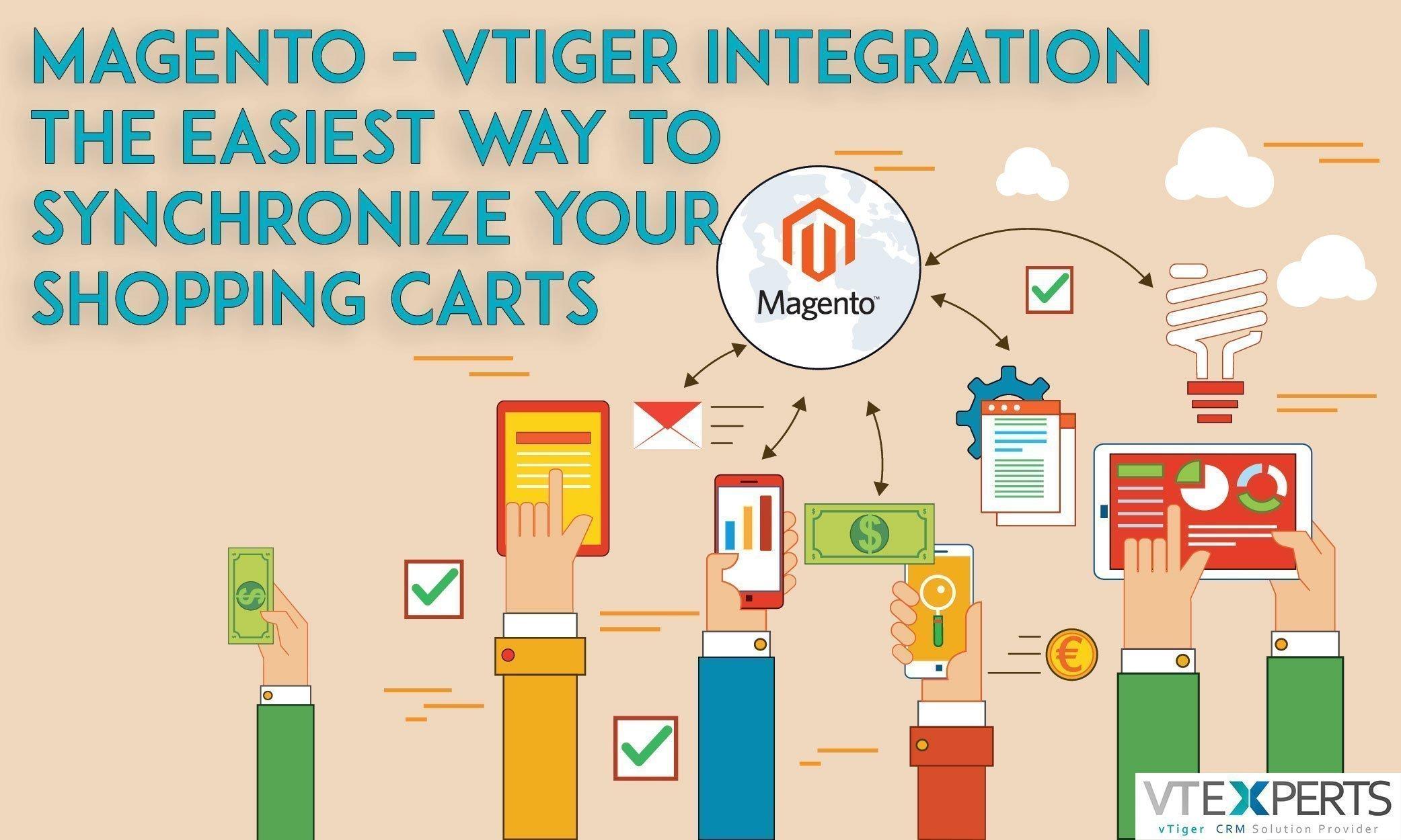 Synchronize Magento Shopping Carts With VTiger - VTiger Experts