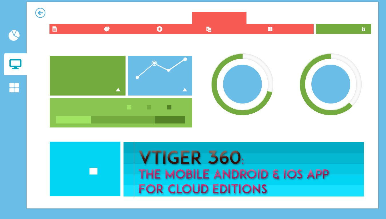VTiger 360: The Mobile Android & iOS App For Cloud Editions